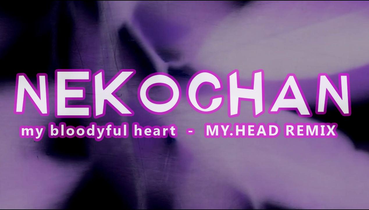 nekochan bloodyful heart thevaia