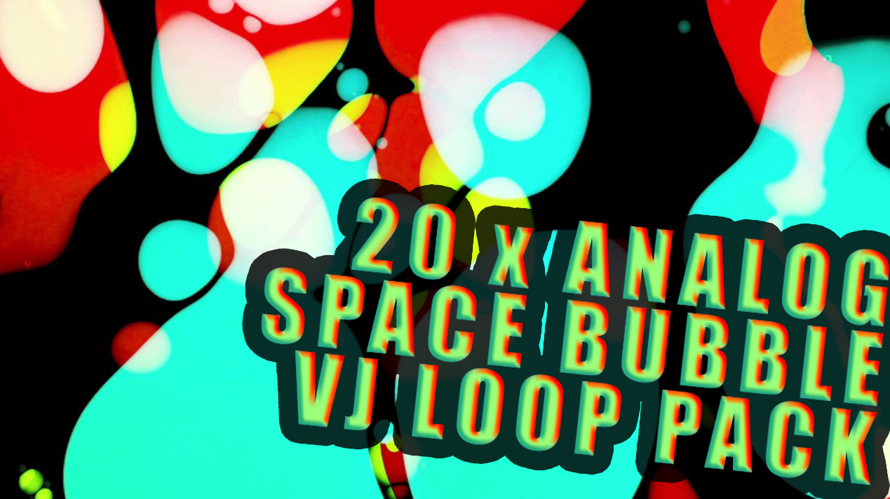theVAIA SPACE BUBBLE - fluid analog VJ LOOPS